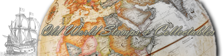 Old World Stamps & Collectables